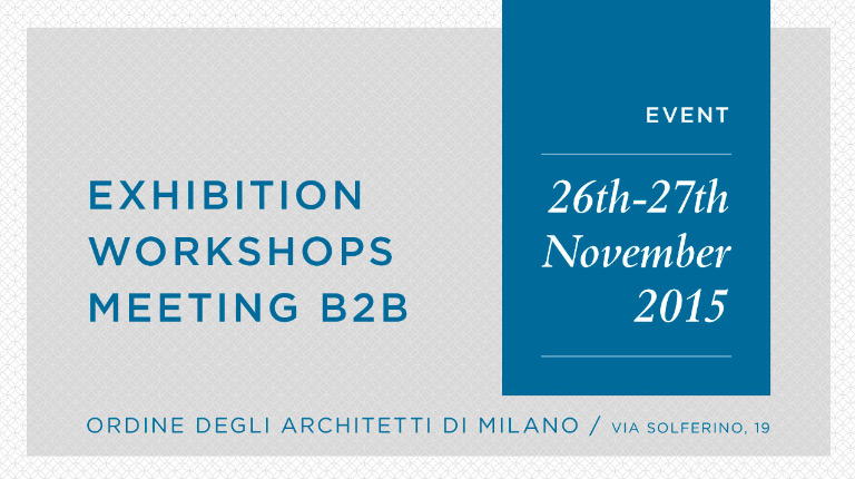 Event of Sensitaliani-LH, Association of Architects of Milan, 26th - 27th November 2015